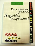 DICCIONARIO BÁSICO DE SEGURIDAD OCUPACIONAL